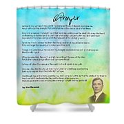 A Prayer By Max Ehrmann V1 Shower Curtain by Adam Asar