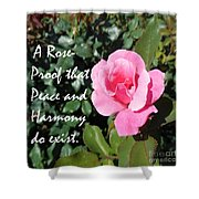 A Rose Is Proof Shower Curtain