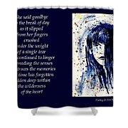 A Single Tear - Poetry In Art Shower Curtain