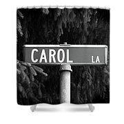Ca - A Street Sign Named Carol Shower Curtain