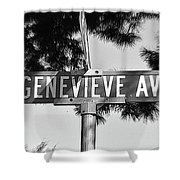 Ge - A Street Sign Named Genevieve Shower Curtain