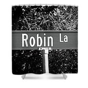 Ro - A Street Sign Named Robin Shower Curtain