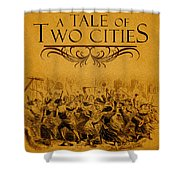 A Tale Of Two Cities Book Cover Movie Poster Art 1 Shower Curtain