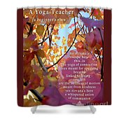 A Yoga Teacher Shower Curtain by Felipe Adan Lerma