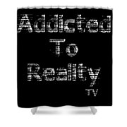Addicted To Reality Tv - White Print For Dark Shower Curtain