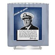 Admiral Nimitz Speaking For America Shower Curtain