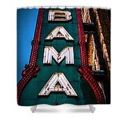 Alabama Theater Sign 1 Shower Curtain