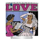 All For Love 8a Shower Curtain