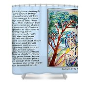 All That I Need - Poetry In Art Shower Curtain