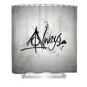 Alway Shower Curtain