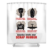 America Needs Your Scrap Rubber Shower Curtain