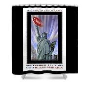America On Alert II Shower Curtain