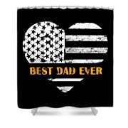 American Flag, Father's Day Gift, Best Dad Ever, For Daddy Shower Curtain