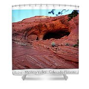 Ancient Ruins Mystery Valley Colorado Plateau Arizona 01 Text Shower Curtain
