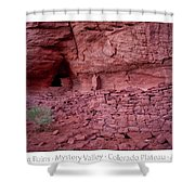 Ancient Ruins Mystery Valley Colorado Plateau Arizona 02 Text Shower Curtain
