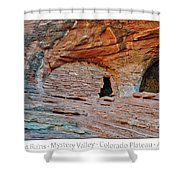 Ancient Ruins Mystery Valley Colorado Plateau Arizona 05 Text Shower Curtain