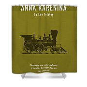 Anna Karenina By Leo Tolstoy Greatest Books Ever Series 024 Shower Curtain