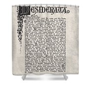 Antique Florentine Desiderata Poem By Max Ehrmann On Parchment Shower Curtain