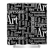 Art Idea Inspiration Shower Curtain