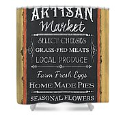 Artisan Market Sign Shower Curtain
