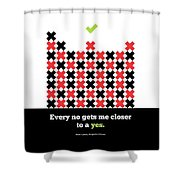 Every No Gets Me Closer Typography Art Inspirational Quotes Poster Shower Curtain