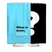 When In Dobut Corporate Start Up Quotes Poster Shower Curtain