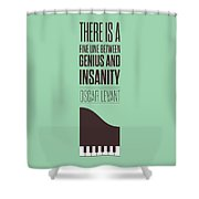 Oscar Levant Inspirational Typography Quotes Poster Shower Curtain