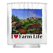 I Love Farm Life - Groundhog - Spring In Appalachia - Rural Farm Landscape Shower Curtain