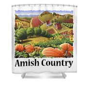 Amish Country - Pumpkin Patch Country Farm Landscape Shower Curtain