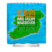 Irish Roots Typographical Art Shower Curtain by Mark E Tisdale