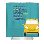 I Dont Believe In Taking Right Decision Quotes Poster Shower Curtain