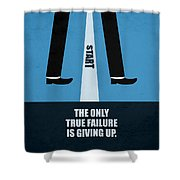 The Only True Failure Is Giving Upcorporate Start-up Quotes Poster Shower Curtain