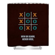 Win Or Learn, Never Lose Corporate Start-up Quotes Poster Shower Curtain