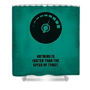 Nothing Is Faster Than The Speed Of Trust Corporate Start-up Quotes Poster Shower Curtain