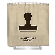 Originality Is Most Important Corporate Start-up Quotes Poster Shower Curtain