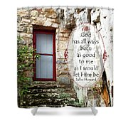 With Me - Quote Shower Curtain