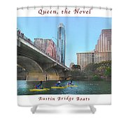 Image Included In Queen The Novel - Austin Bridge Boats Enhanced Poster Shower Curtain