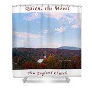Image Included In Queen The Novel - New England Church Enhanced Poster Shower Curtain
