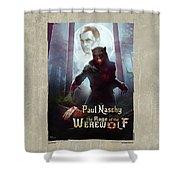 The Rage Of The Werewolf - Version 3 - Shower Curtain