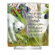The Lily Of The Valley - Lyrics Shower Curtain