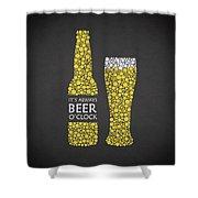 Its Always Beer Oclock Shower Curtain