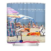 At The Beach Quote Shower Curtain