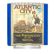 Atlantic City The Playground Of The Nation Shower Curtain