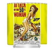 Attack Of The 50 Ft. Woman Poster Shower Curtain