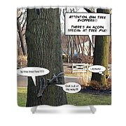 Attention Oak Tree Shoppers Shower Curtain