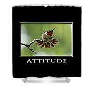 Attitude Inspirational Motivational Poster Art Shower Curtain by Christina Rollo
