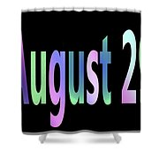 August 29 Shower Curtain