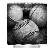 Babe Ruth Quote Shower Curtain