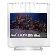 Back 'em Up -- Ww2 Shower Curtain