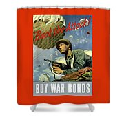 Back The Attack Buy War Bonds Shower Curtain